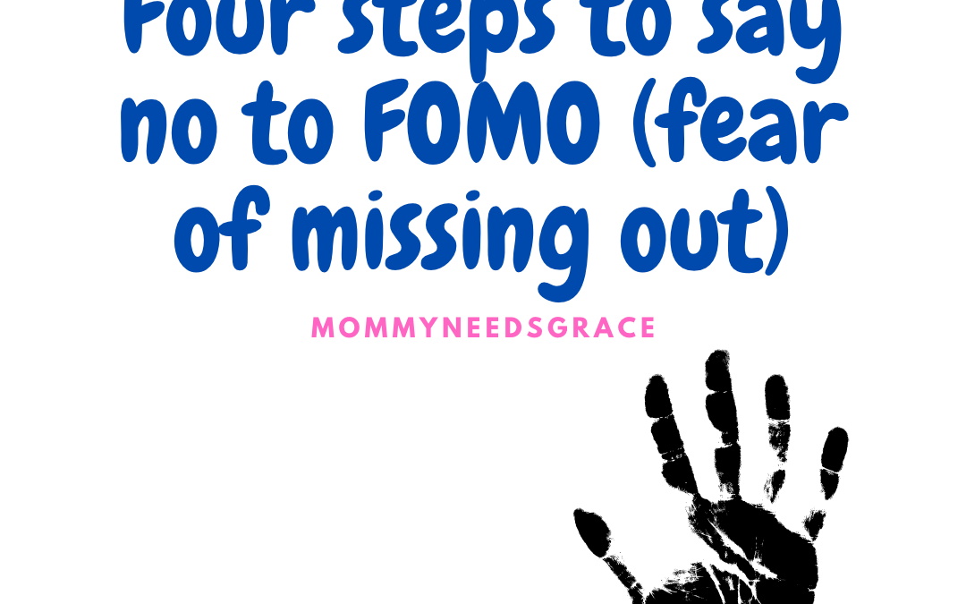 Four steps to say no to FOMO ( fear of missing out )